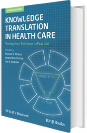 Knowledge Translation in Health Care, Second Edition